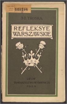 Refleksye warszawskie : na tle wojny. Serya 1