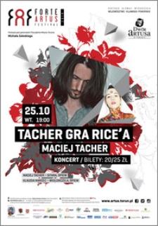 FAF Forte Artus Festival 2016 : Tacher gra Rice'a : 25.10