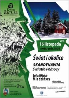 Świat i okolice : Skandynawia Światło Północy : Zofia i Michał Miedzińscy : 16 listopada 2016