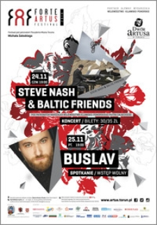 FAF Forte Artus Festival 2016 : Steve Nash & Baltic Friends 24.11, Buslav 25.11
