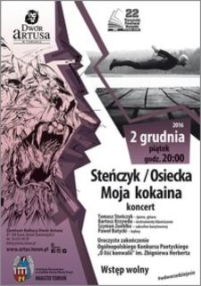 22 Toruński Festiwal Książki 27 listopada-5 grudnia 2016 : Steńczyk / Osiecka : Moja kokaina : koncert : 2 grudnia 2016