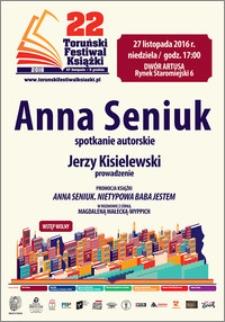 22 Toruński Festiwal Książki 27 listopada-5 grudnia 2016 : Anna Seniuk spotkanie autorskie : 27 grudnia 2016
