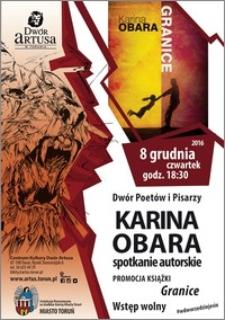 Dwór Poetów i Pisarzy : Kraina Obara : spotkanie autorskie : promocja ksiązki Granice : 8 grudnia 2016