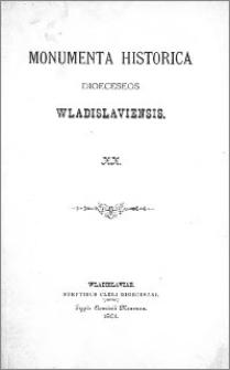 Monumenta Historica Dioeceseos Wladislaviensis. T. 20