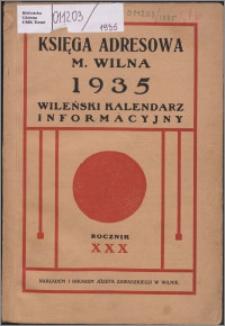 Księga Adresowa m. Wilna, Wileński Kalendarz Informacyjny R. 30 (1935)