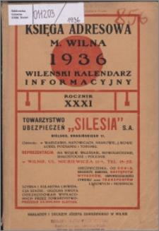 Księga Adresowa m. Wilna, Wileński Kalendarz Informacyjny R. 31 (1936)