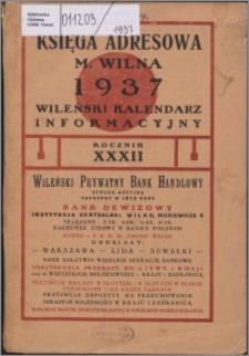 Księga Adresowa m. Wilna, Wileński Kalendarz Informacyjny R. 32 (1937)