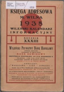 Księga Adresowa m. Wilna, Wileński Kalendarz Informacyjny R. 33 (1938)