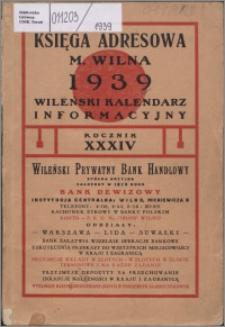 Księga Adresowa m. Wilna, Wileński Kalendarz Informacyjny R. 34 (1939)