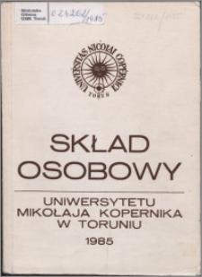 Skład Osobowy Uniwersytetu Mikołaja Kopernika w Toruniu 1985