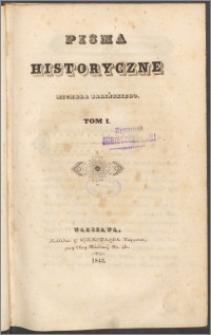 Pisma historyczne Michała Balińskiego. T. 1
