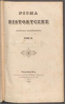 Pisma historyczne Michała Balińskiego T. 2