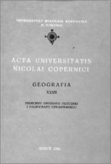 Acta Universitatis Nicolai Copernici. Nauki Matematyczno-Przyrodnicze. Geografia, z. 27 (92), 1994