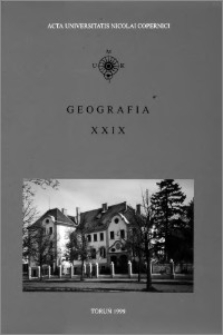 Acta Universitatis Nicolai Copernici. Nauki Matematyczno-Przyrodnicze. Geografia, z. 29 (103), 1999
