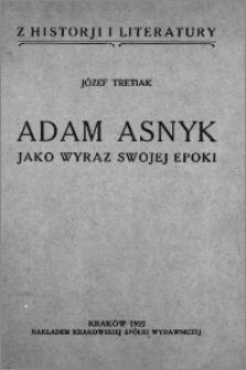 Adam Asnyk jako wyraz swojej epoki