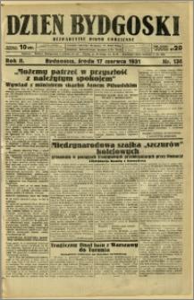 Dzień Bydgoski, 1931, R.2, nr 136