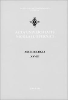 Acta Universitatis Nicolai Copernici. Nauki Humanistyczno-Społeczne. Archeologia, z. 28 (349), 2001