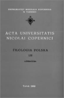 Acta Universitatis Nicolai Copernici. Nauki Humanistyczno-Społeczne. Filologia Polska, z. 53 (325A), 1999