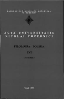 Acta Universitatis Nicolai Copernici. Nauki Humanistyczno-Społeczne. Filologia Polska, z. 56 (350), 2001