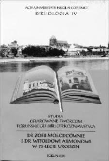 Acta Universitatis Nicolai Copernici. Nauki Humanistyczno-Społeczne. Bibliologia, z. 4 (340), 2000