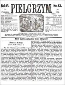 Pielgrzym, pismo religijne dla ludu 1874 nr 43