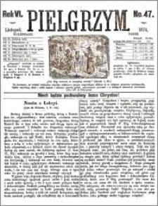 Pielgrzym, pismo religijne dla ludu 1874 nr 47