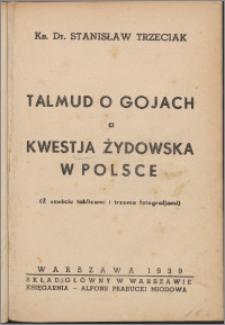 Talmud o gojach a kwestia żydowska w Polsce