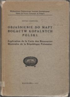 Objaśnienie do mapy bogactw kopalnych Polski = Explication de la carte des ressources minérales de la République Polonaise