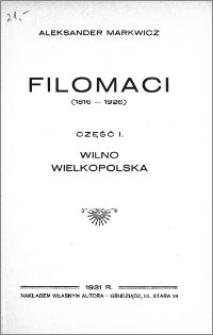 Filomaci (1816-1926). Cz. 1, Wilno, Wielkopolska