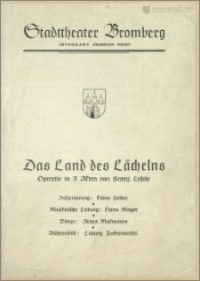 [Program:] Das Land des Lächeln. Operette in 3 Akten von Franz Lehár