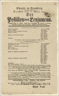 [Afisz:] Der Postillon von Lonjumeau. Komische Oper in 3 Akten