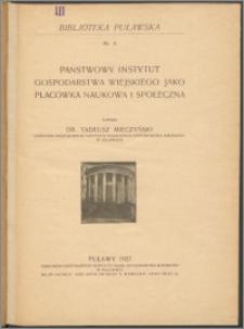 Państwowy Instytut Gospodarstwa Wiejskiego jako placówka naukowa i społeczna