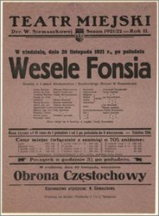 [Afisz:] Wesele Fonsia. Komedja w 3 aktach Abrahamowicza i Ruszkowskiego