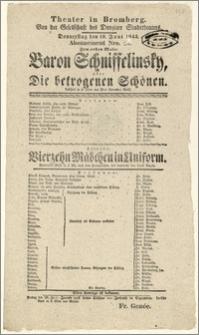 [Afisz:] Baron Schnisselinsky, oder Die betrogenen Schönen. Lustspiel in 4 Akten von Pius Alexander Wolf