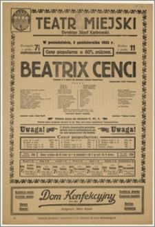 [Afisz:] Beatrix Cenci. Tragedja w 5 aktach (12 obrazów) Juliusza Słowackiego