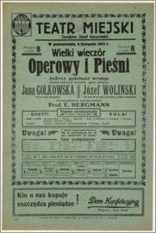 [Afisz:] Wielki wieczór Operowy i Pieśni