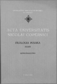Acta Universitatis Nicolai Copernici. Nauki Humanistyczno-Społeczne. Filologia Polska, z. 34 (221), 1990