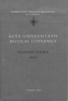Acta Universitatis Nicolai Copernici. Nauki Humanistyczno-Społeczne. Filologia Polska, z. 36 (230), 1991