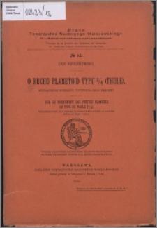 O ruchu planetoid typu 3/4 (Thule) : wyznaczenie wyrazów typowych oraz przerwy = Sur le mouvement des petites planètes du type de Thule (3/4) : détermination des termes élémentaires et de la lacune pour le type Thule