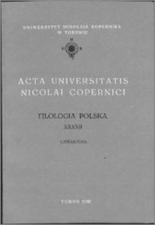 Acta Universitatis Nicolai Copernici. Nauki Humanistyczno-Społeczne. Filologia Polska, z. 37 (242), 1992
