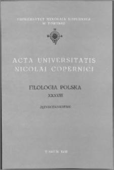 Acta Universitatis Nicolai Copernici. Nauki Humanistyczno-Społeczne. Filologia Polska, z. 38 (243), 1990