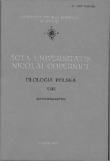 Acta Universitatis Nicolai Copernici. Nauki Humanistyczno-Społeczne. Filologia Polska, z. 18 (118), 1981