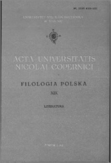 Acta Universitatis Nicolai Copernici. Nauki Humanistyczno-Społeczne. Filologia Polska, z. 19 (119), 1981