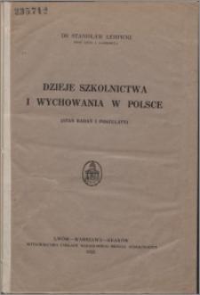Dzieje szkolnictwa i wychowania w Polsce : (stan badań i postulaty)