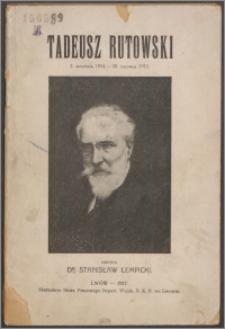 Tadeusz Rutowski : 3. września 1914 - 20. czerwca 1915
