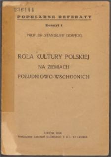 Rola kultury polskiej na ziemach południowo-wschodnich