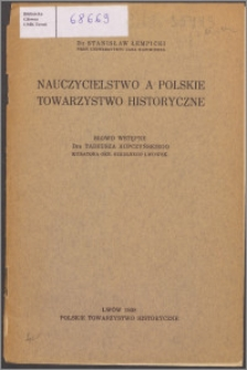 Nauczycielstwo a Polskie Towarzystwo Historyczne