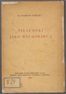 Piłsudski jako wychowawca