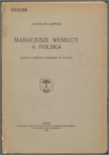 Manucjusze weneccy a Polska : (karta z dziejów humanizmu w Polsce)