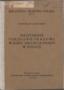 Najstarsze pokolenie prasowe w roku 200-lecia prasy w Polsce : szkic bibljograficzno-statystyczny